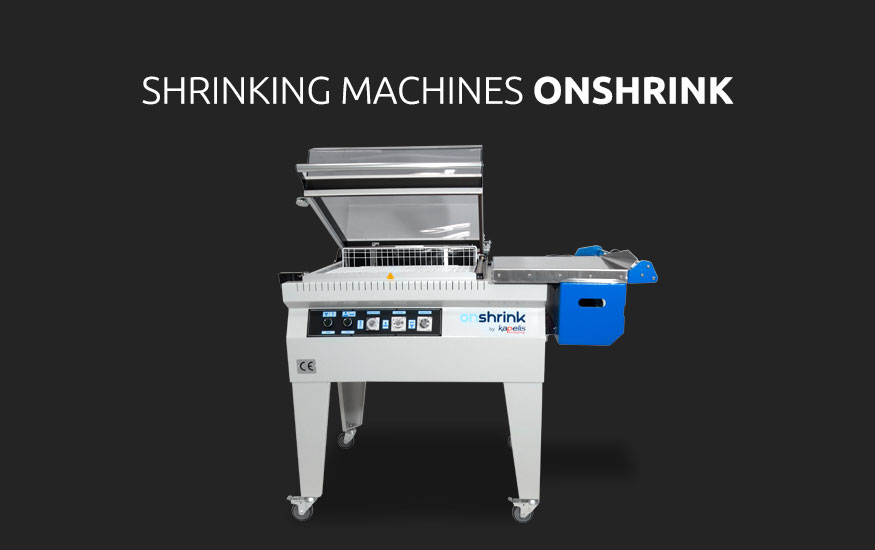 Shrinking Machines ONSHRINK - Kapelis Packaging
